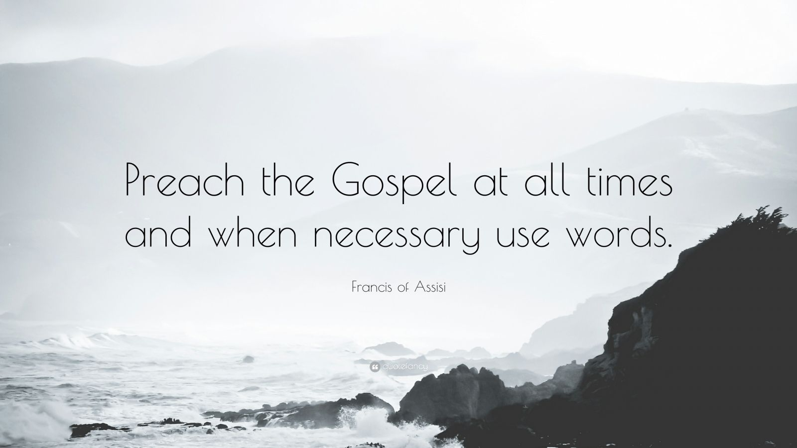 37776-Francis-of-Assisi-Quote-Preach-the-Gospel-at-all-times-and-when